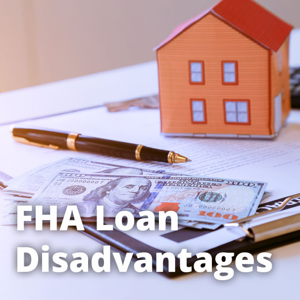 Disadvantages Of Fha Loan For Home Buyers Fha Guides