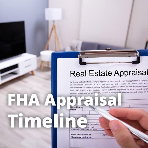 How Long Does an FHA Appraisal Take?