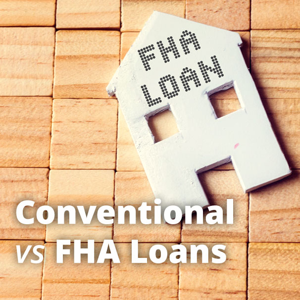 FHA vs Conventional Loans - Key Differences